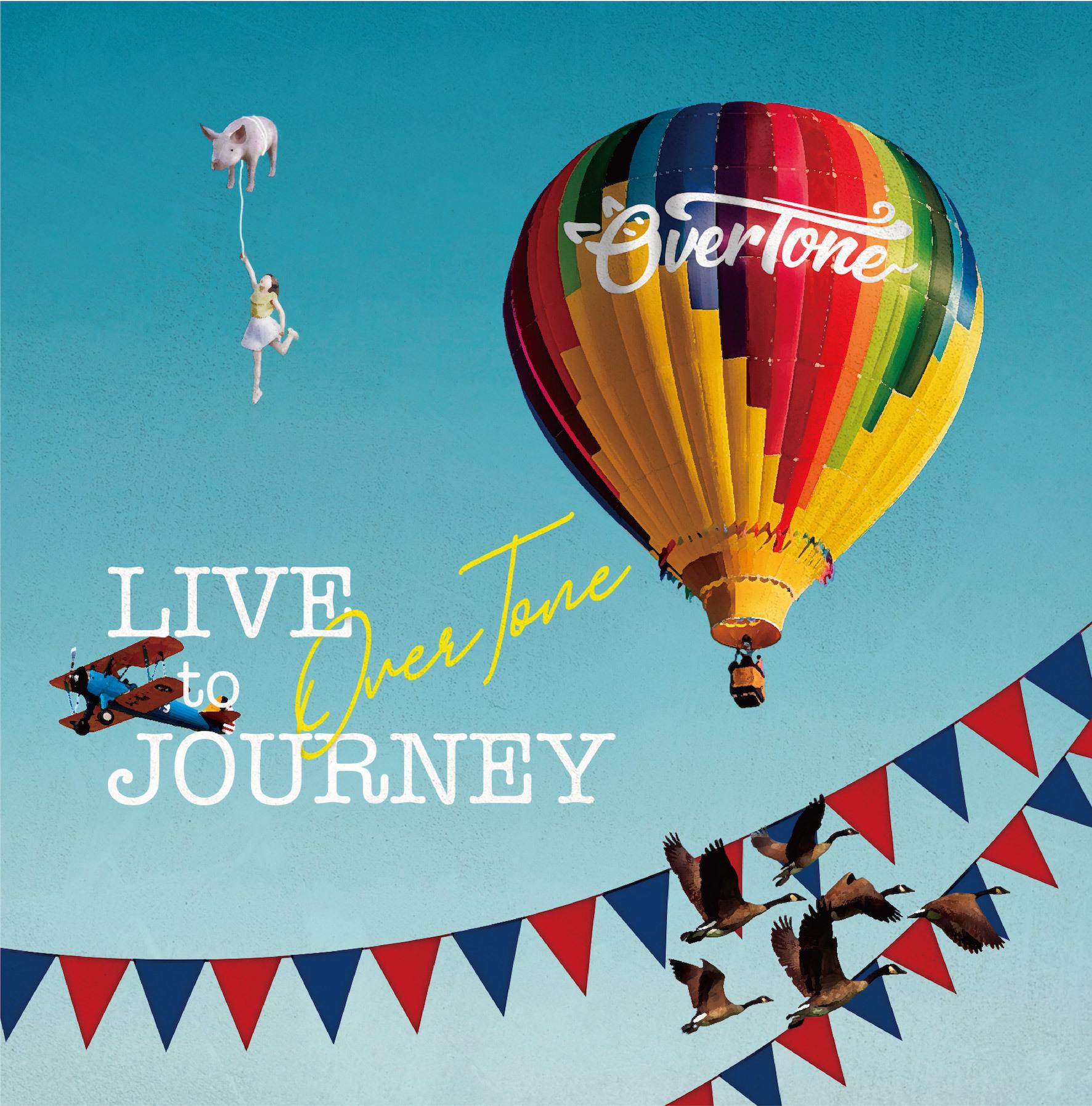Overtone_live_to_journey_%e3%82%b8%e3%83%a3%e3%82%b1%e5%86%99%e3%81%ae%e3%82%b3%e3%83%94%e3%83%bc